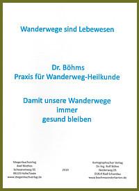 Dr. Böhms Wegepraxis